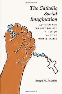 THE CATHOLIC SOCIAL IMAGINATION
