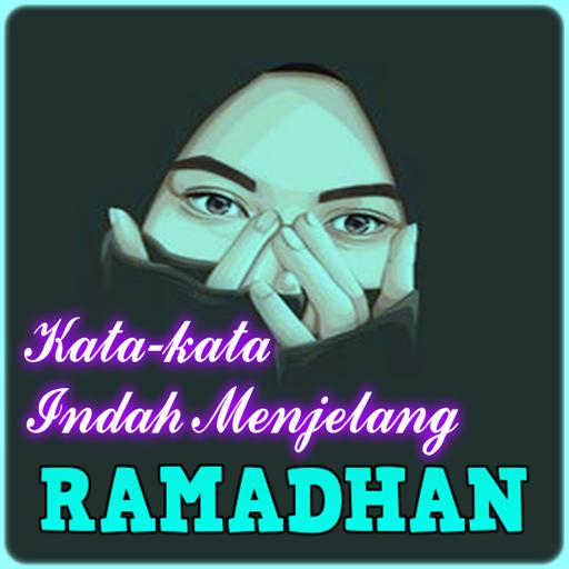 Kata Kata Indah Menjelang Ramadhan Android Apps Appagg