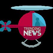 Trending News - What's Popular & Trending Today