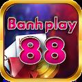 BanhPlay - Vua hũ