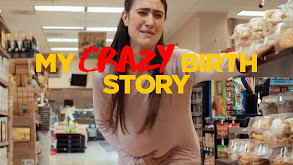 My Crazy Birth Story thumbnail