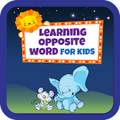 Learning Opposite Word for Kids