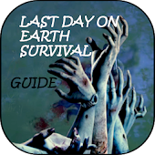 Best Guide for Last Day on Earth: Survival
