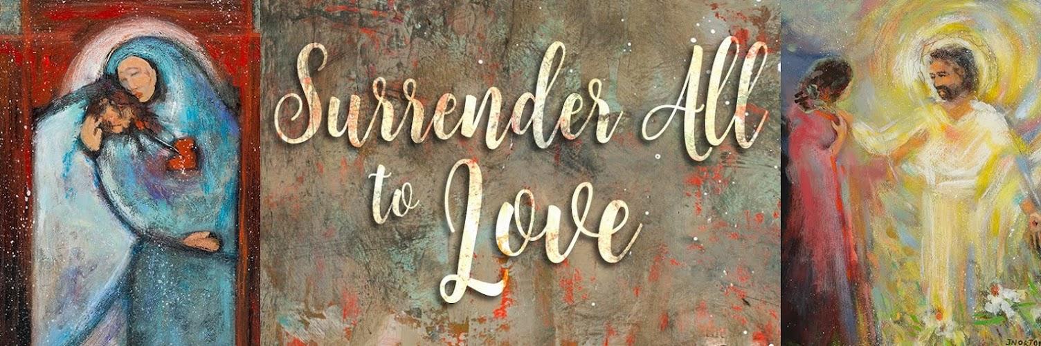 Lenten Virtual Art Workshop: Surrender All to Love