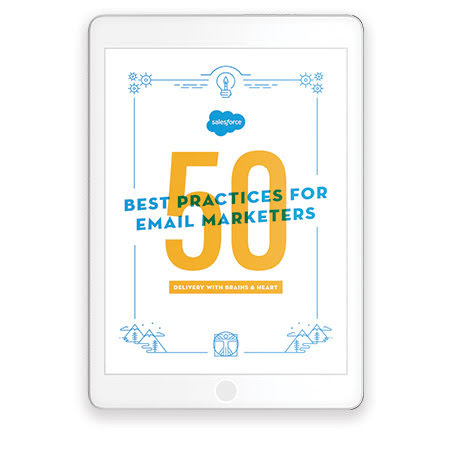 Best Practices and Tips for Effective Email Marketing. Source: Salesforce.com