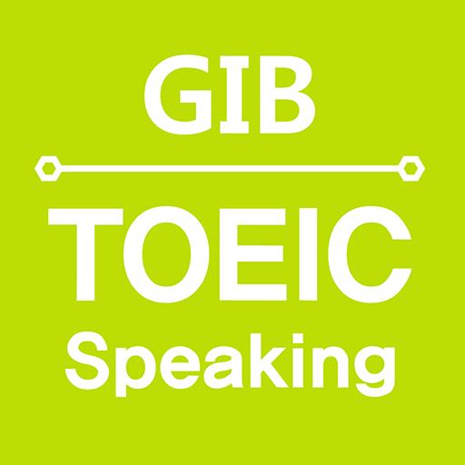 GIB TOEIC Speaking Test