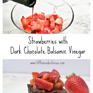 Dark Chocolate Balsamic Vinegar Recipes.