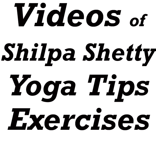 Shilpa Shetty Yoga App Videos