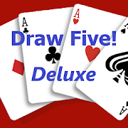 Draw Five Deluxe! - Five Card Draw