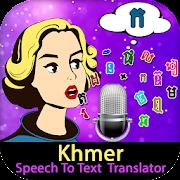 Khmer Speech To Text Translator