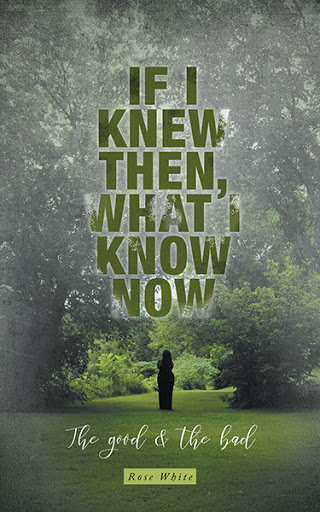 If I Knew Then, What I Know Now cover