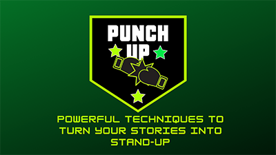 $25 Comedy Course - Week #4 - Punch Up