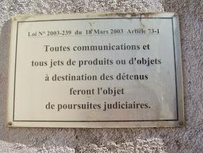 Photo: Bienvenue au centre pénitencier de Clairvaux