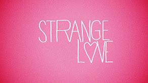 Strange Love thumbnail