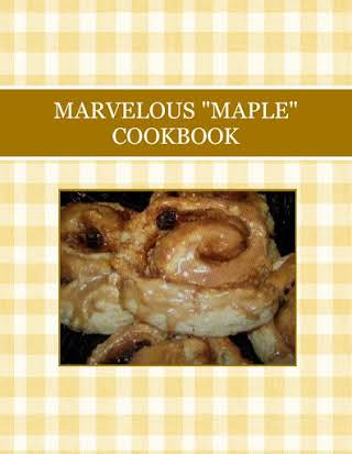 "MARVELOUS ""MAPLE"" COOKBOOK"
