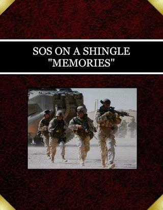 "SOS ON A SHINGLE   ""MEMORIES"""