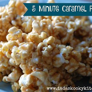 5 Minute Caramel Popcorn.