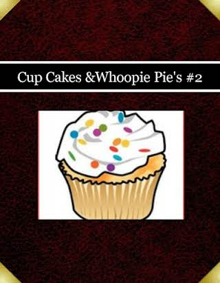 Cup Cakes &Whoopie Pie's #2