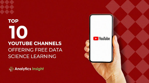 Top 10 YouTube Channels Offering Free Data Science Learning