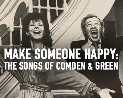 Make Someone Happy: The Songs of Comden & Green
