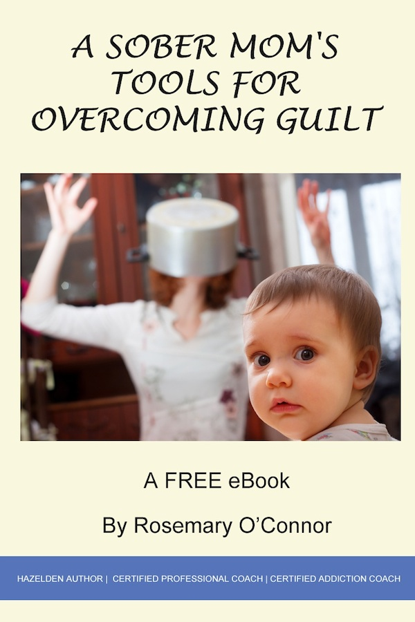 A Sober Mom's Tools for Overcoming Guilt