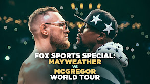 FOX Sports Special: Mayweather vs McGregor World Tour thumbnail