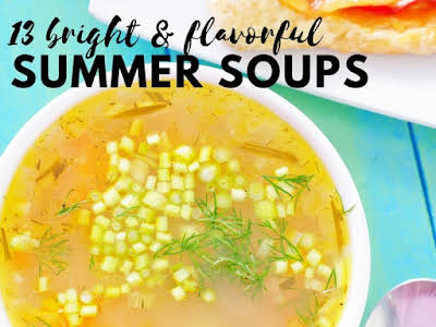 13 Bright and Flavorful Summer Soups