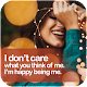 I Don't Care Quotes Sayings for PC-Windows 7,8,10 and Mac