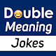 Double Meaning Funny Jokes Sms 2019 Download for PC Windows 10/8/7