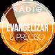 Evangelizar é preciso (Uanderson Almeida)
