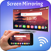 Screen Mirroring with TV - Mirror Screen