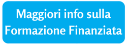 Maggiori info sulla Formazione Finanziata