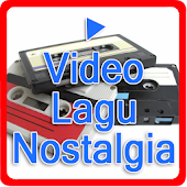 Video Lagu Nostalgia