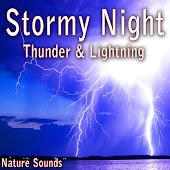 Stormy Night: Thunder and Lightning (Nature Sounds)