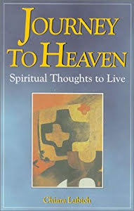 JOURNEY TO HEAVEN SPIRITUAL THOUGHTS TO LIVE