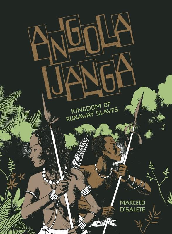 Angola Janga: Kingdom of Runaway Slaves (2019)