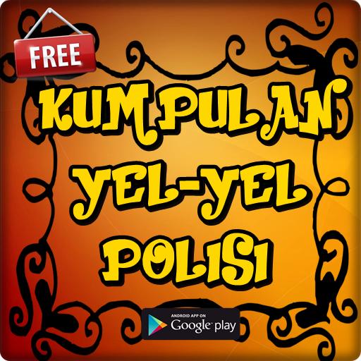 Download Yel Yel Polisi Gokil Dan Terpopuler App Apk App
