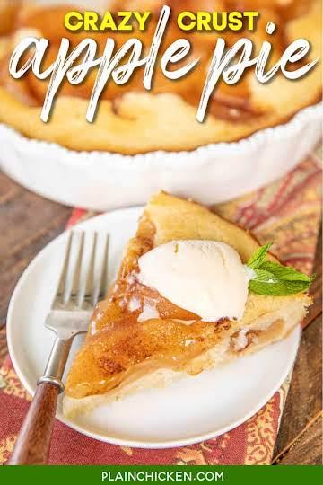 Crazy Crust Apple Pie - Plain Chicken