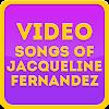 Video Songs of Jacqueline Fern APK