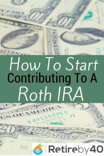 How to start contributing to a Roth IRA