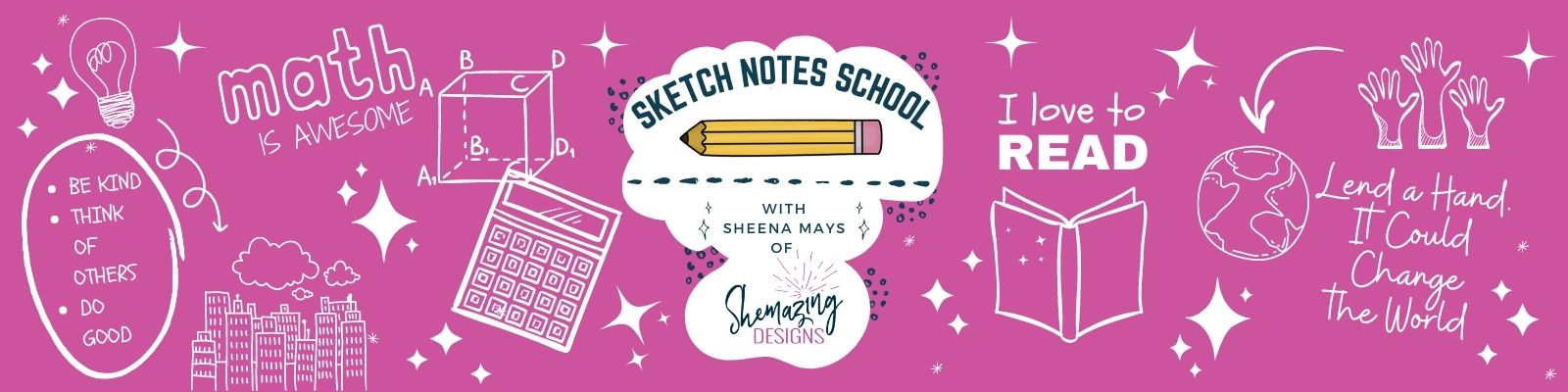 Sketch Notes School with Sheena Mays banner