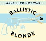 Lucky Town Ballistic Blonde