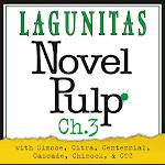 Lagunitas Novel Pulp Ch. 3