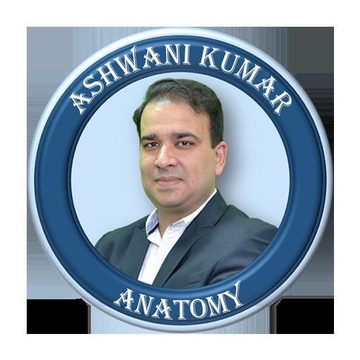 Anatomy by Dr. Ashwani Kumar