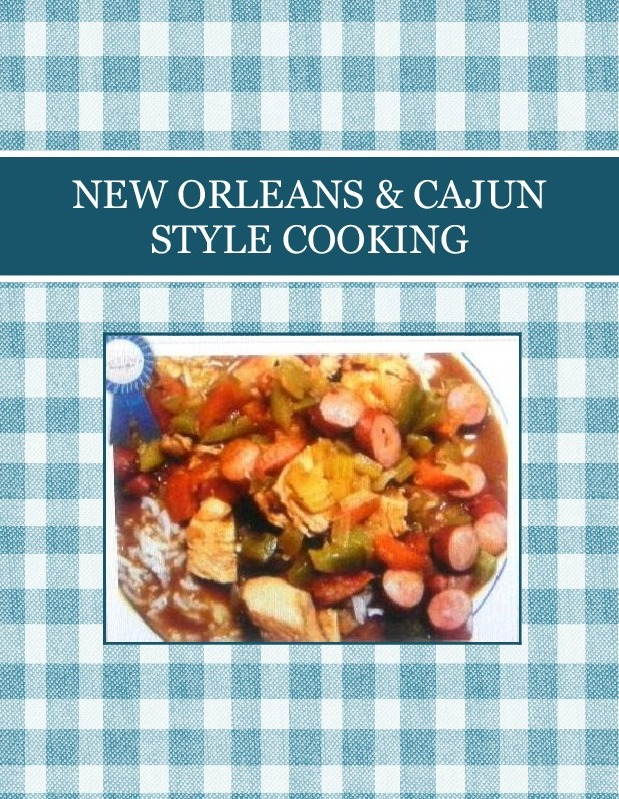 NEW ORLEANS & CAJUN STYLE COOKING
