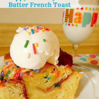 Happy Birthday Cake Batter French Toast