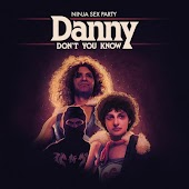 Danny Don't You Know