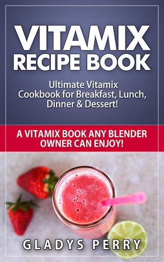 Vitamix Recipe Book App