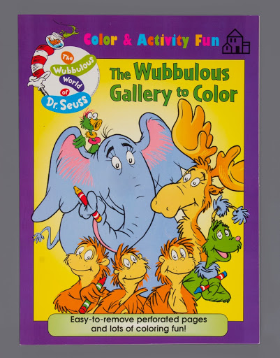 activity book: The Wubbulous World of Dr. Seuss Color & Activity Book The Wubbulous Gallery to Color