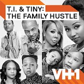 T.I. and Tiny: The Family Hustle